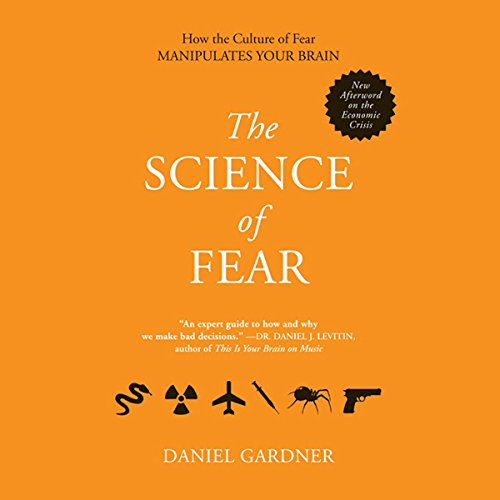 The Science of Fear audiobook cover art