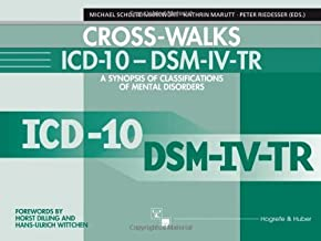 Cross-Walks Icd-10 - Dsm Iv-Tr: A Synopsis of Classifications of Mental Disorders