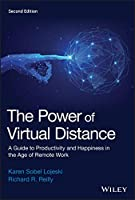 The Power of Virtual Distance: A Guide to Productivity and Happiness in the Age of Remote Work