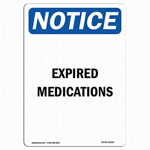VinMea OSHA Hinweisschild – abgelaufene Medikamente Hinweisschild Sicherheit 8x12 Blechschilder Straßenschild Straßenschild Outdoor Decor Vorsicht Schilder