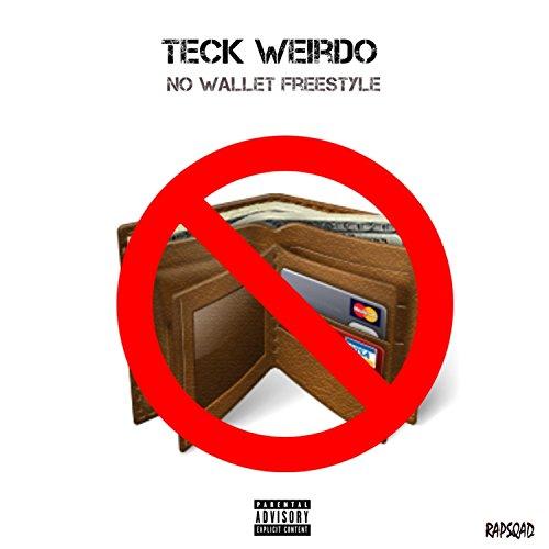 No Wallet Freestyle [Explicit]