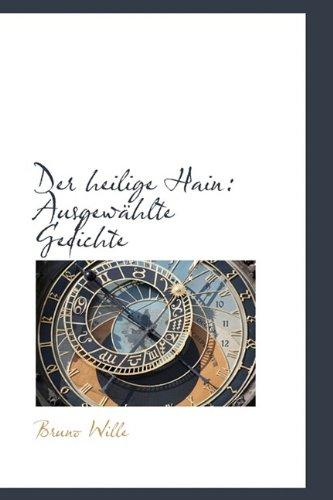 Der Heilige Hain: Ausgew Hlte Gedichte: Ausgewahlte Gedichte