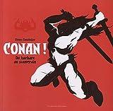 Conan ! De barbare à souverain