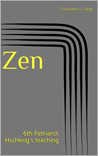 Zen : 6th Patriarch HuiNeng's teaching