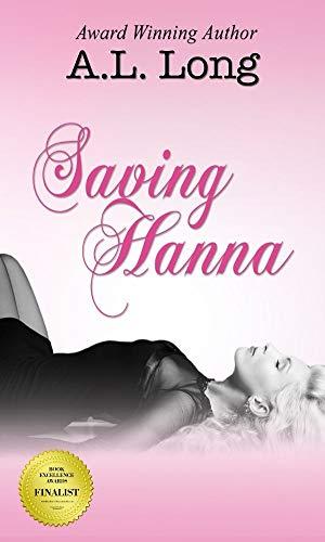 Book: Saving Hanna (Romantic Suspense) by A.L. Long