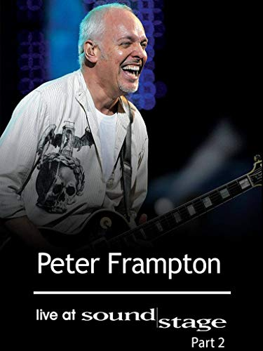 Peter Frampton - Live at Soundstage: Part Two
