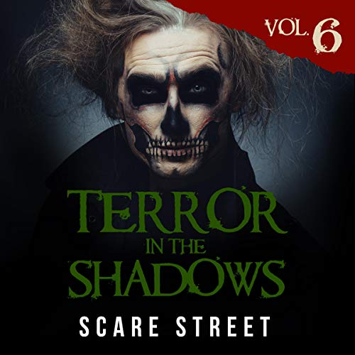 Terror in the Shadows, Vol. 6 audiobook cover art