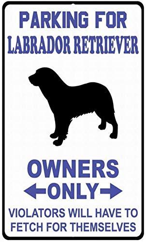 Parkering för labrador retriever ägare kränkare hämta klassisk aluminium metallskylt vintage look skylt affisch plakett för butik, bar, hem väggkonst dekor 20 x 30 cm/20 x 30 cm