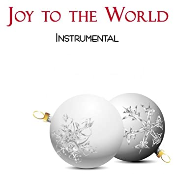 Joy to the World Instrumental
