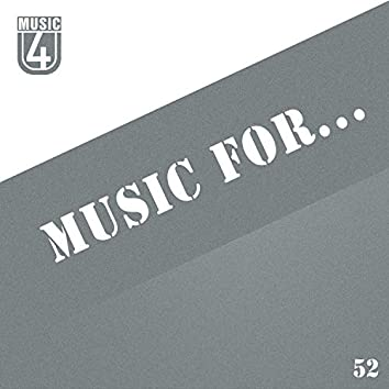 Music For..., Vol.52