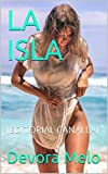 LA ISLA: (EDITORIAL CANALLA)