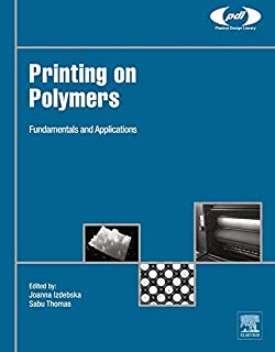Printing on Polymers: Fundamentals and Applications (Plastics Design Library)