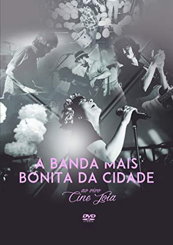 A Banda Mais Bonita Da Cidade - Ao Vivo No Cine Joia [DVD]