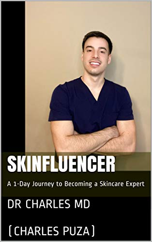 Skinfluencer: A 1-Day Journey to Becoming a Skincare Expert (English Edition)