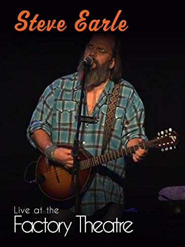 Steve Earle - Live at Factory Theatre