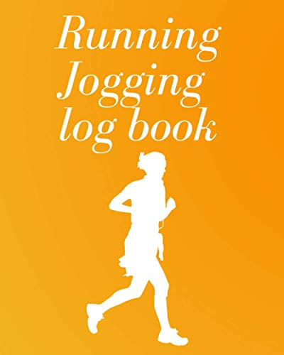 Compare Textbook Prices for Running Jogging log book: Runners Training Diary,Running Planner, Jogging Journal,men and women, Gift For Runners  ISBN 9798497492989 by Jogging, Running