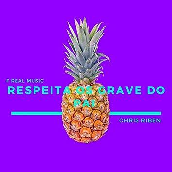 Respeita Os Grave Do Pai