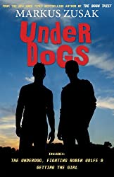 If you love The Book Thief by Markus Zusak, try Underdogs