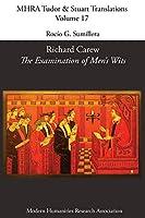 Richard Carew, 'The Examination of Men's Wits'