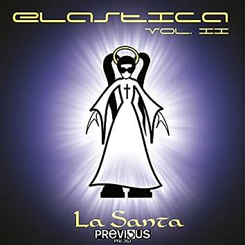 Elastica Vol. 2 (La Santa)