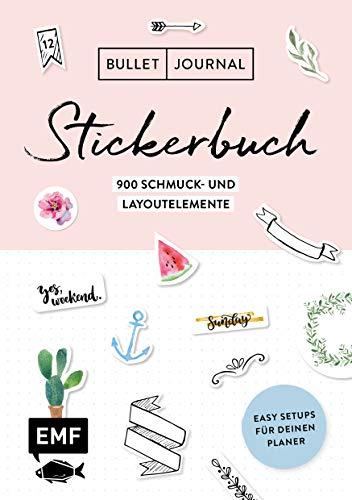 Bullet Journal – Stickerbuch: Band 1: 900 Schmuck- und Layoutelemente: Mit Tipps für dein Journal-Setup und 100 Vorlagen zum Abpausen – Alle Aufkleber mit beschreibbarer Oberfläche