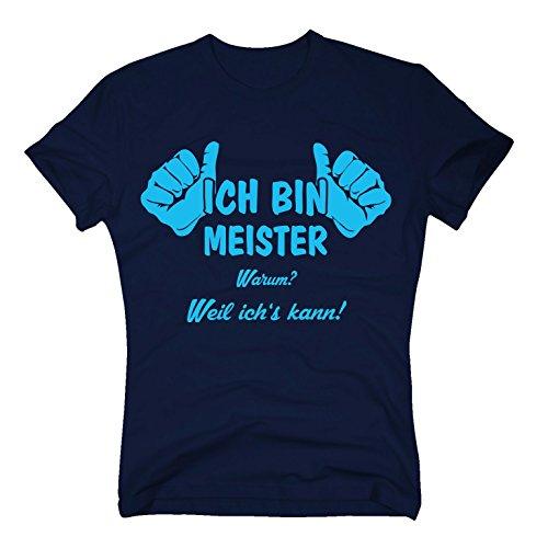 T-Shirt Ich Bin Meister, Weil ich's kann, XXL, dunkelblau-Cyan