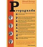 [ PROPAGANDA ] Propaganda By Bernays, Edward L ( Author ) Sep-2004 [ Paperback ] - Ig Publishing - 01/09/2004