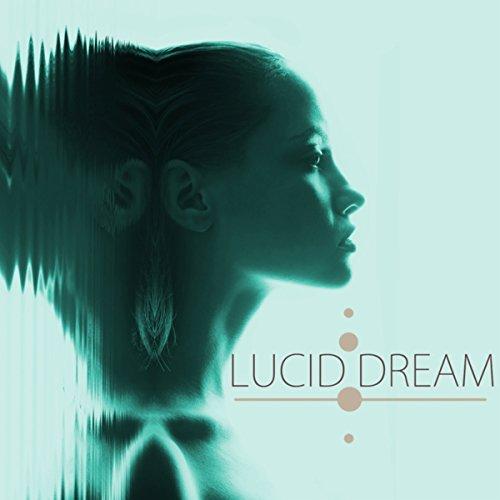 Lucid Dream - Dream Songs for Lucid Dreaming Deep Sleep Music & Binaural Beats With Delta Waves