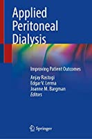 Applied Peritoneal Dialysis: Improving Patient Outcomes