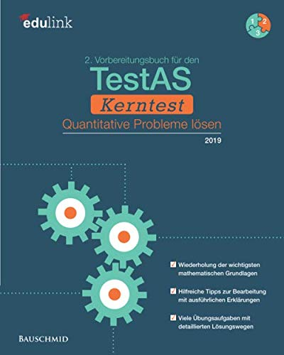 2. Vorbereitungsbuch für den TestAS Kerntest: Quantitative Probleme lösen (Vorbereitung für den TestAS Kerntest, Band 2)