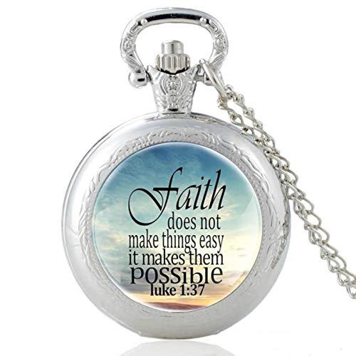 ZDANG Reloj de Bolsillo de Cuarzo con cúpula de Cristal de diseño La fe no Hace Las Cosas fáciles, versículo de la Biblia Vintage, Reloj de Horas Colgante para Hombres y Mujeres
