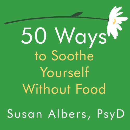 50 Ways to Soothe Yourself Without Food cover art