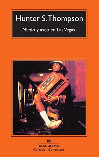 Miedo y asco en Las Vegas: Un viaje salvaje al corazón del Sueño Americano: 322 (Compactos)