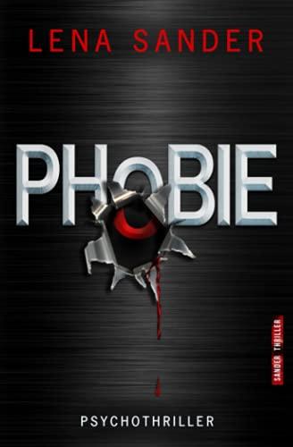 Phobie: Psychothriller
