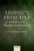 Leibniz's Principle of Identity of Indiscernibles
