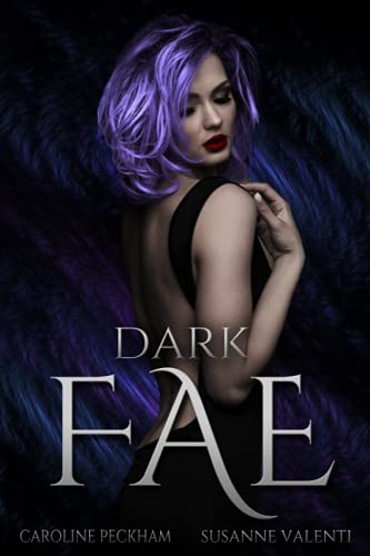 Dark Fae (Ruthless Boys of the Zodiac, Band 1)