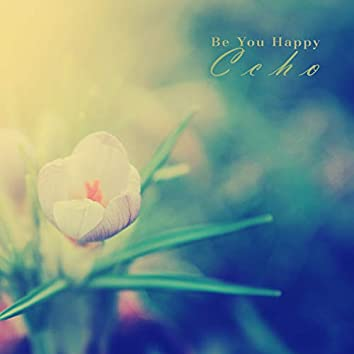 You are happy too