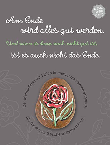 The Art of Stone Memo Stein Card - Am Ende Wird Alles gut Werden. - Glücksbringer, Handschmeichler & Talisman - Erinnerungs Stein