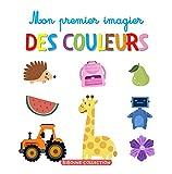 Mon premier imagier des couleurs: Livre éducatif avec jeux ludiques pour les enfants et tout-petits à partir de 2 ans