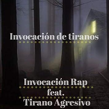 Invocación de Tiranos (feat. Tirano Agresivo)