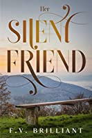 Her Silent Friend