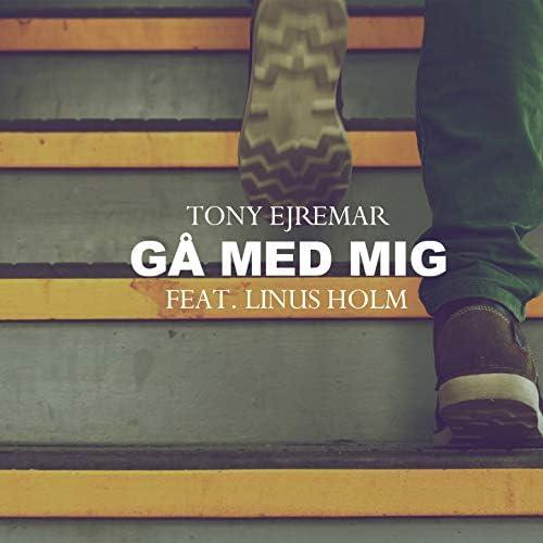 Tony Ejremar feat. Linus Holm