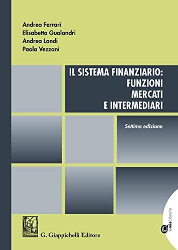 Il sistema finanziario: funzioni, mercati e intermediari