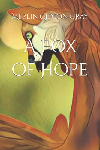 A Fox of Hope