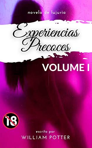 novela de lujuria: experiencias precoces VOLUME 1 de William Potter es.
