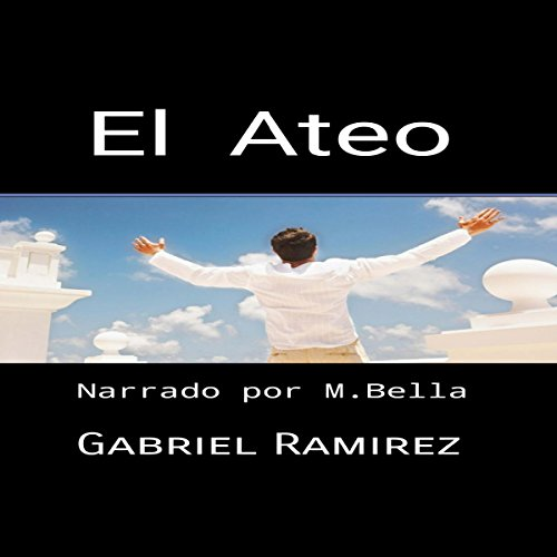 El Ateo [The Atheist] audiobook cover art
