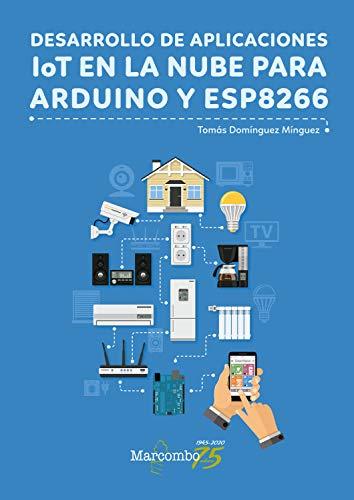Desarrollo de aplicaciones IoT en la nube para Arduino y ESP8266