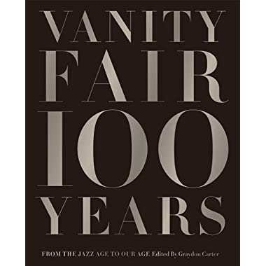 Vanity Fair 100 Years: From the Jazz Age to Our Age