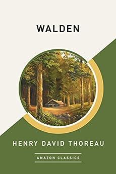 Walden (AmazonClassics Edition) by [Henry David Thoreau]