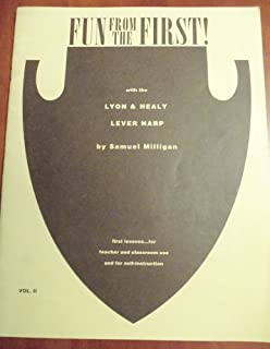 Fun From the First! With the Lyon & Healy Lever Harp Vol. 2 (First Lessons for Teacher and Classroom Use and for Self-instruction)